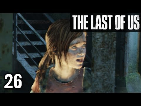 Stephen Plays: The Last of Us #26