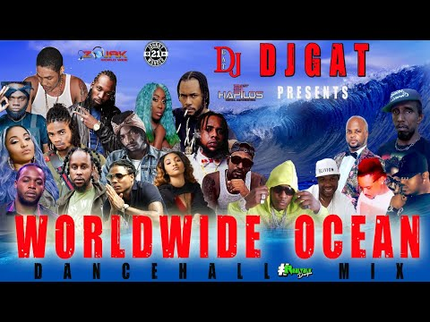 DANCEHALL MIX 2020 RAW MARCH WORLDWIDE OCEAN DJ GAT VYBZ KARTEL ALKALINE MAVADO POPCAAN