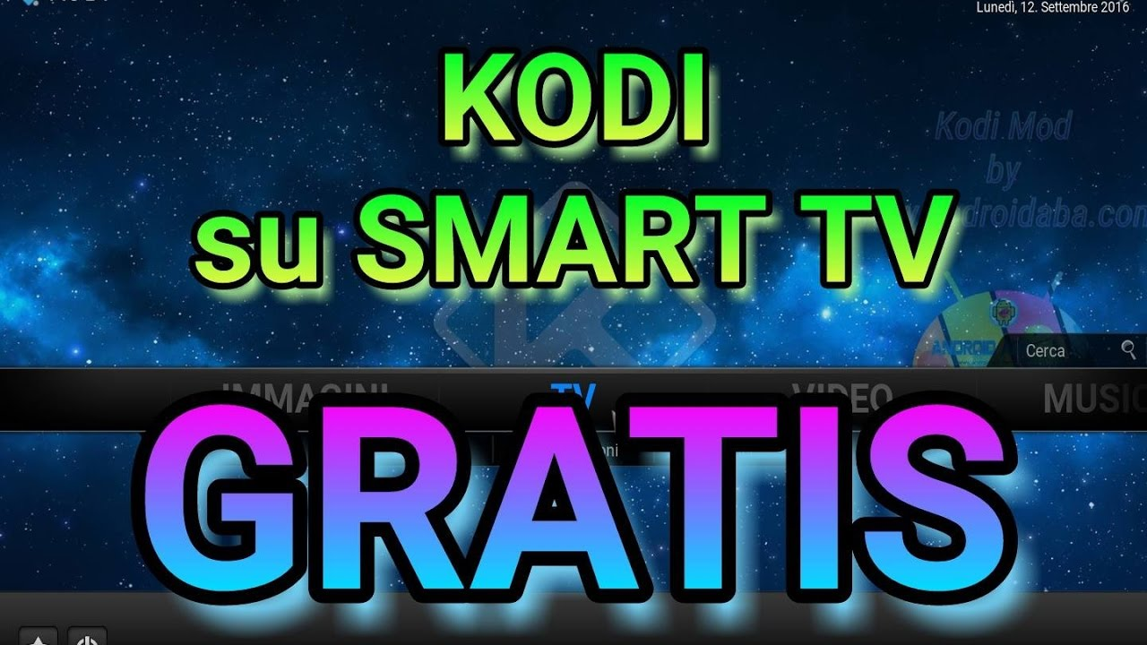 KODI SU SMART TV GRATIS