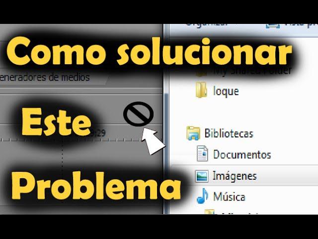 solucion: problema al arrastrar archivos al sony vegas pro 9, 10, 11 ...