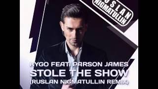 Скачать Kygo Feat Parson James Stole The Show Ruslan Nigmatullin Radio Mix Promodj Com Trance Epocha