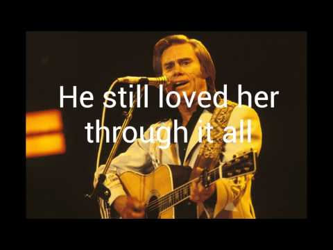 He Stopped Loving Her Today(Lyrics)- George Jones