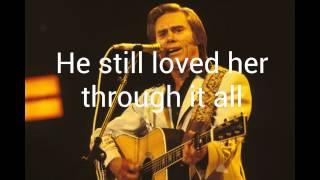 He Stopped Loving Her Today(Lyrics)- George Jones