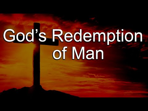 God's Redemption of Man & the History of Penal Substitution