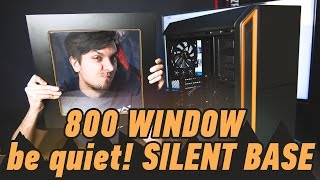 Корпус be quiet! Silent Base 800 Window: квадратиш, практиш, гут!