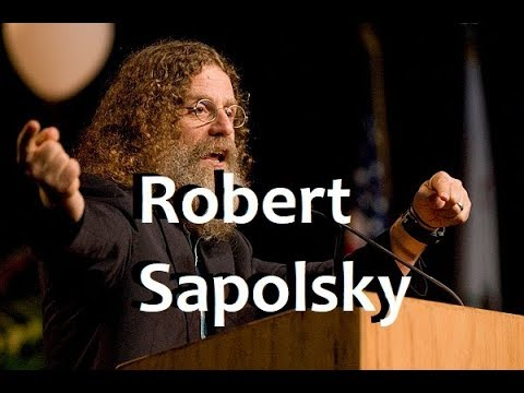 Prof. Robert Sapolsky - The Neuroscience Behind Behavior