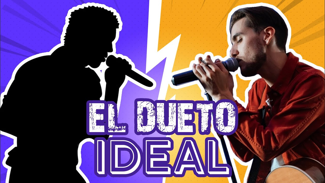 EL DUETO IDEAL (AUDICIONES)