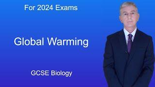 "GCSE Science Revision Biology ""Global Warming"""