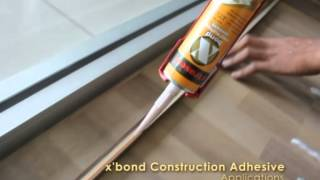 x'traseal - x'Bond Construction Adhesive Sealant