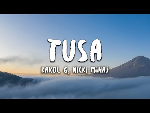 KAROL G, Nicki Minaj - Tusa (Letra / Lyrics)