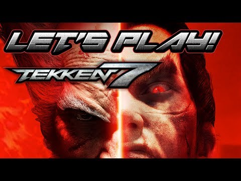 LETS PLAY: TEKKEN 7! Offline Modes + Story Preview