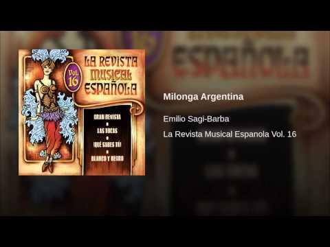 Emilio Sagi Barba - Milonga Argentina (Musica)