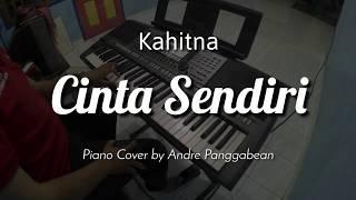 Cinta Sendiri - Kahitna   Piano Cover by Andre Panggabean