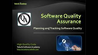 Качествен програмен код - 17. Quality Assurance (QA)