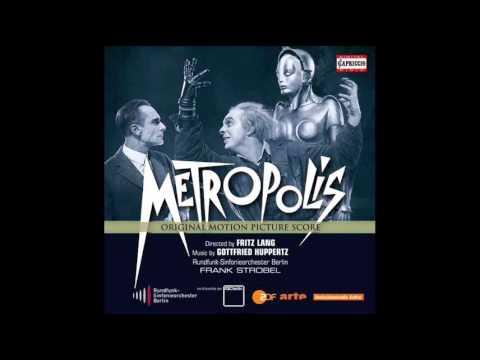 Metropolis | Soundtrack Suite (Gottfried Huppertz)