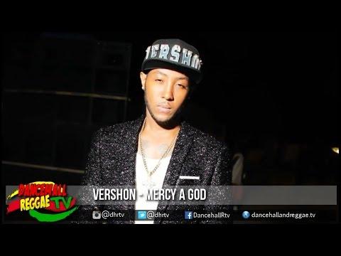 Vershon - Mercy A God ▶Memory Lane Riddim ▶Dancehall ▶Reggae 2016