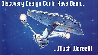 Discovery Ship Design Could Have Been Much Worse - Captains Log - 201609.30