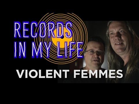 Violent Femmes on Records In My Life (interview 2016)