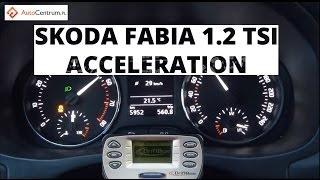 Skoda Fabia 1 2 TSI 105 hp - acceleration 0-100 km/h