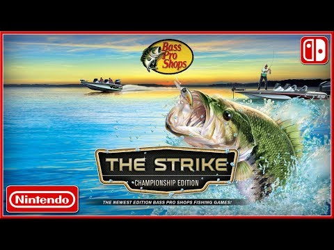 Bass Pro Shops The Strike Championship Edition Nintendo Switch Announce Trailer 2018 Hd Youtube