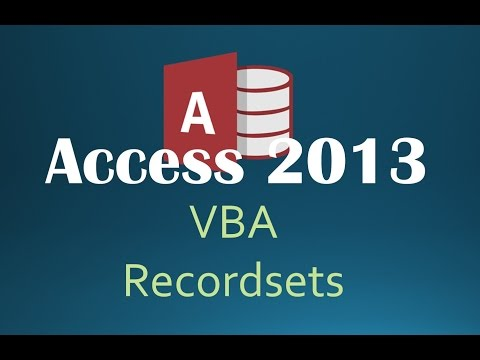 55. VBA - Recordsets Part 3 (Programming In Access 2013)