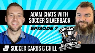 Soccer Cards and Chill EP7 - If I was a Footballer I'd collect my own cards!