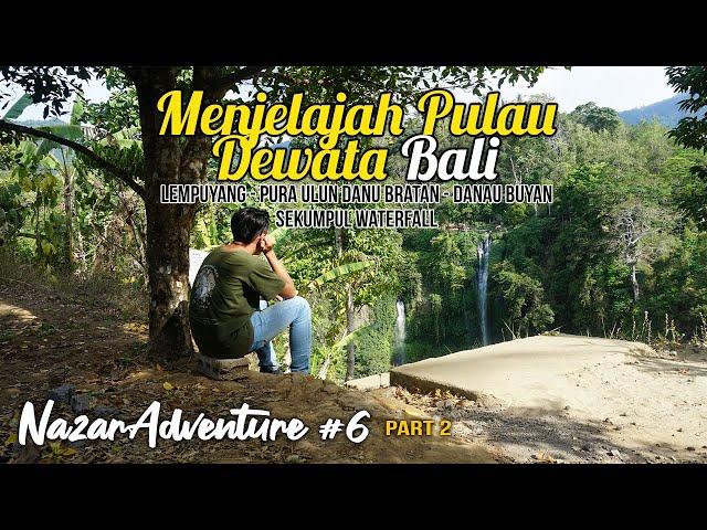 Menjelajah Pulau Dewata (Bali) -  Part 2