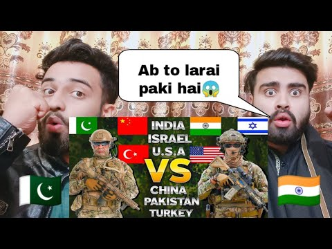 India U.S.A Israel VS China Pakistan Turkey | MILITARY COMPARISON | 2021 By |Pakistani Bros Reacts|