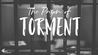 The Prison of Torment