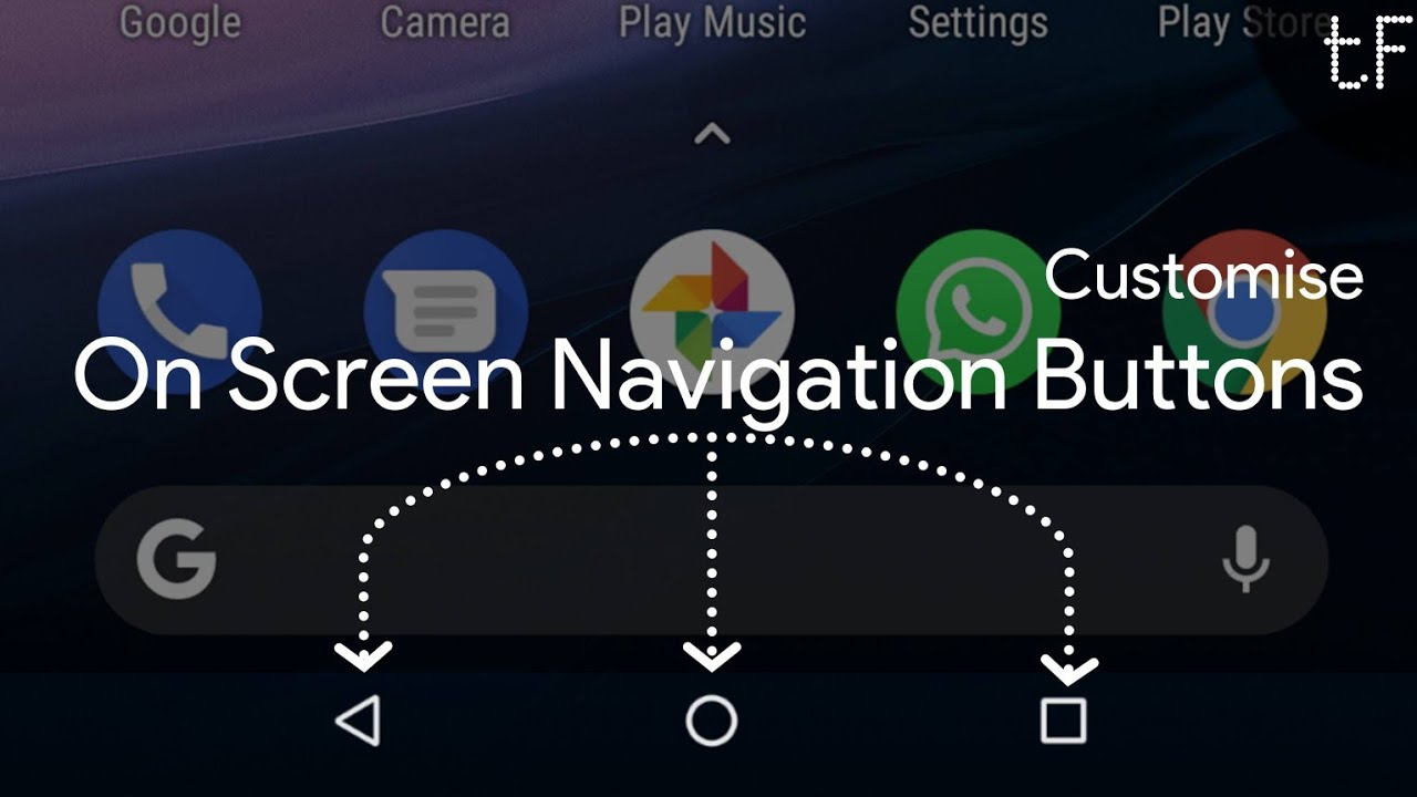 S01E01 | Customise On-screen Navigation Buttons without Root | #CustomisingAndroid | Tech Fibre