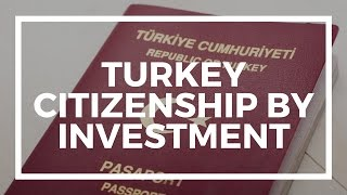 Turkey citizenship by investment: buy real estate and get a passport