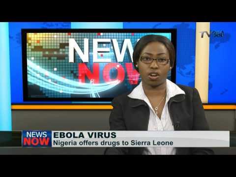 Nigeria offers drugs to Sierra Leone to fight Ebola