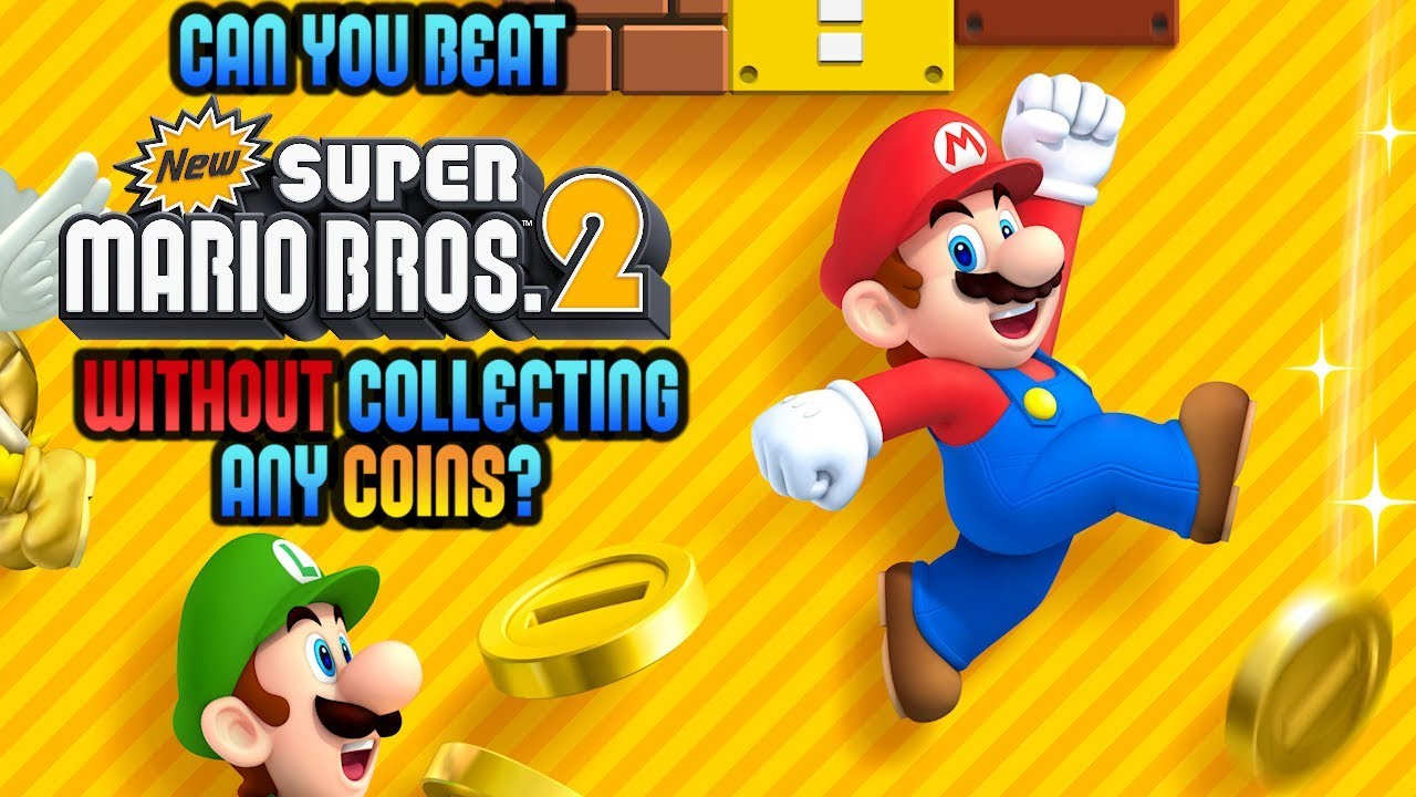 VG Myths - Can You Beat New Super Mario Bros  2 Without Collecting Any  Coins?