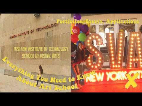 College Essays, Portfolios, And Applications: FIT And SVA