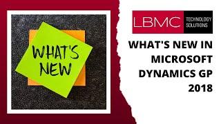 What's New in Microsoft Dynamics GP 2018