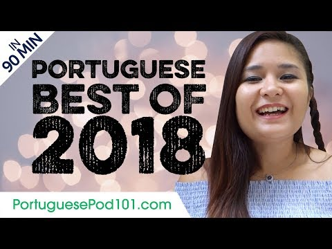 Learn Portuguese in 90 minutes - The Best of 2018