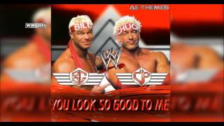 "WWE: ""You Look So Good To Me"" (Billy & Chuck) Theme Song + AE (Arena Effect)"