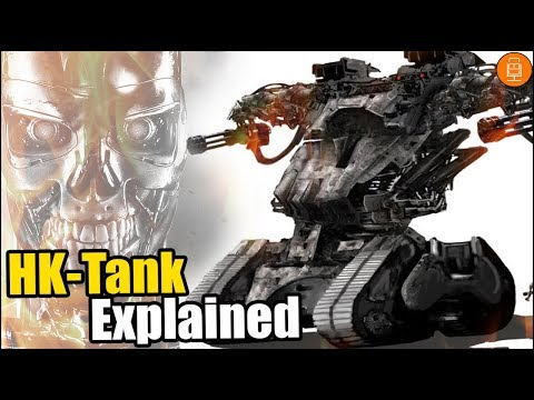 Terminator HK-Tank Explained (Hunter Killer Tank) Explained