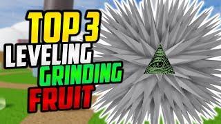 TOP 3 BEST GRINDING/LEVELING DEVIL FRUIT IN BLOX PIECE! ► ROBLOX