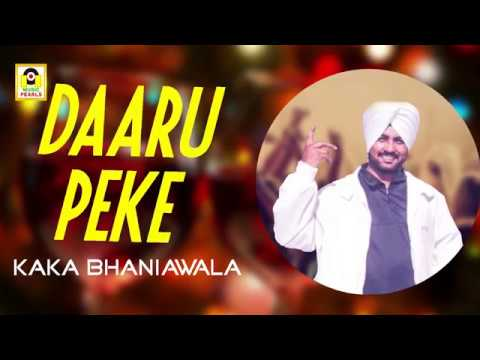 Daru Pee Ke Daru Pee Ke - Lyrical Video - Kaka _ Bhainiwala - MUSIC PEARLS
