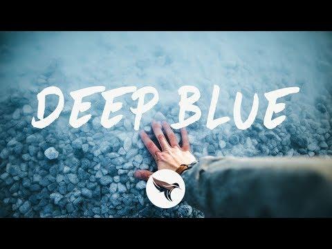 William Black - Deep Blue (Lyrics) Ft. Monika Santucci