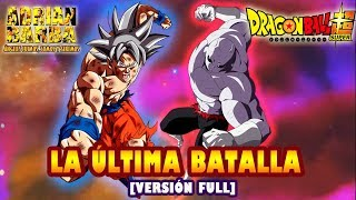 Adrián Barba - La Última Batalla (Ver. Full) Dragon Ball Super -insert song- YouTube Videos