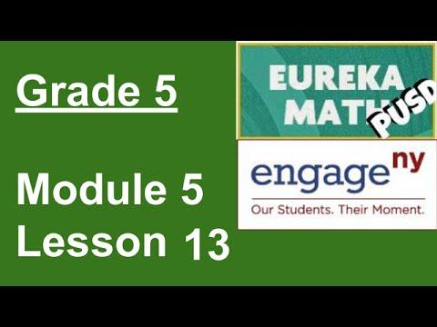 Eureka Math Grade 5 Module 5 Lesson 13