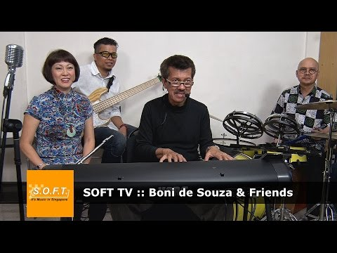 SOFT TV :: Boni de Souza & Friends [Singapore Music]