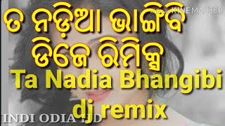 Ta Nadia bhangibi odia DJ latest song hard bass mix DJ lalu Mp3 Song Download
