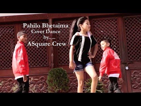 Pahilo bhetaima - Cover Dance Video by ASquare Crew ft.Riya Acharya