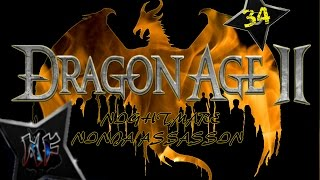"Dragon Age 2 Shadow Assassin - 34 | ""Hypocrisy And Dissent"" 