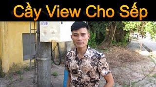 VLT Tập 44 Cày View Cho Sếp