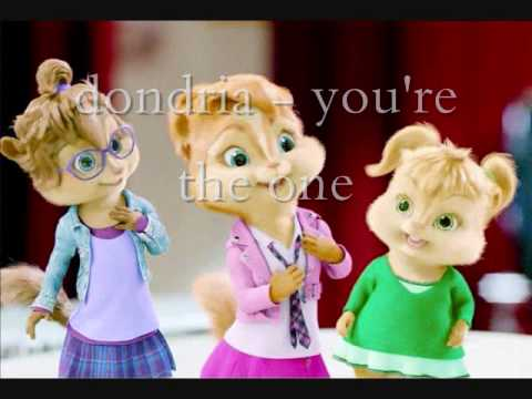 dondria you're the one Chipmunk version