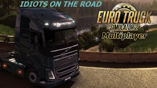 Euro Truck Simulator 2 Multiplayer Idiots On The Road EP21